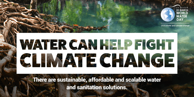 World Water Day 2020 - Water Can Help Fight Climate Change